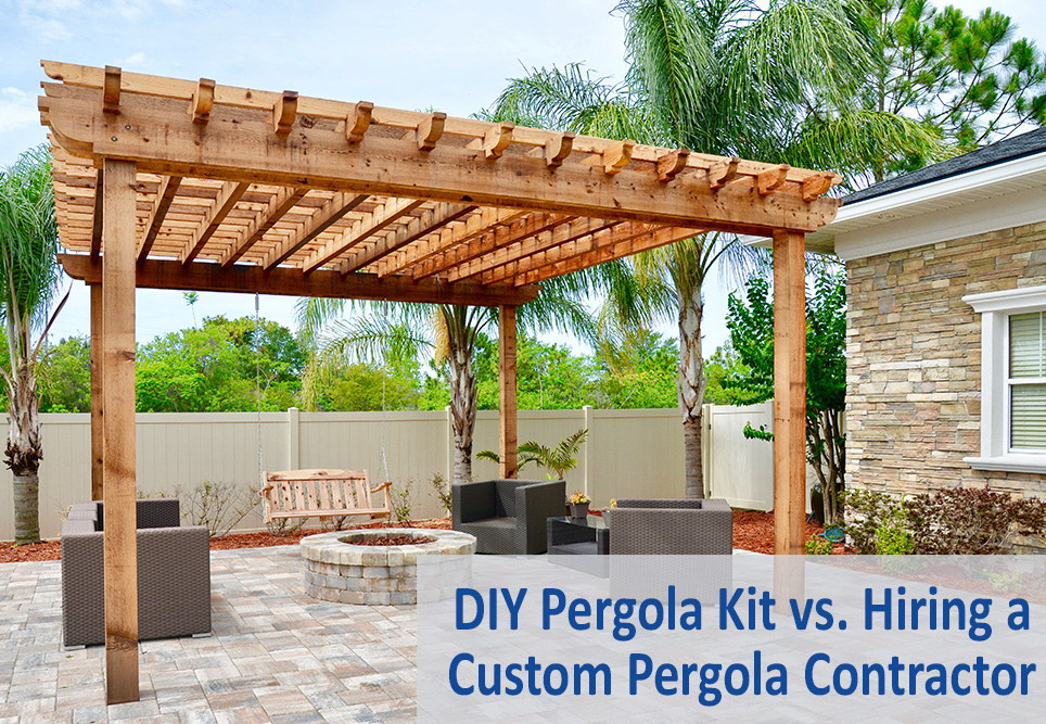 - DIY Pergola Kit Vs. Hiring A Custom Pergola Contractor