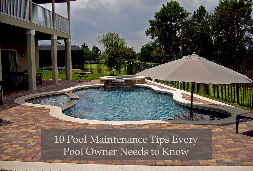 10 pool maintenance tips every pool owner needs to know
