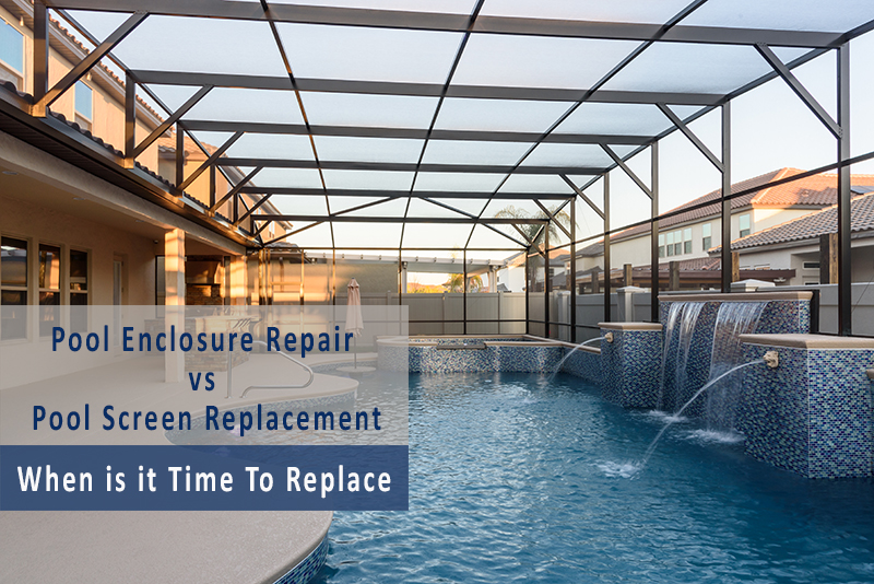 Pool Enclosure Repair Vs Pool Screen Replacement When Is It Time To Replace